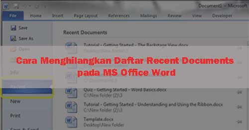 Cara Menghilangkan Daftar Recent Documents pada MS Office Word